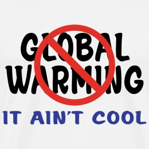 Global Warming T-Shirt - Men's Premium T-Shirt