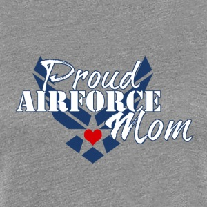 Proud Air Force Mom - Women's Premium T-Shirt