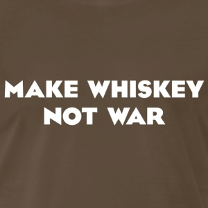 Make Whiskey Not War T-shirt - Men's Premium T-Shirt