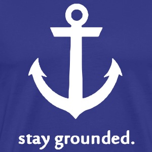 Stay Grounded Tee - Men's Premium T-Shirt