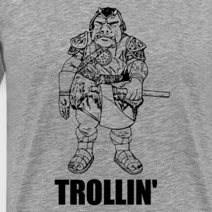 Trollin' - Men's Premium T-Shirt