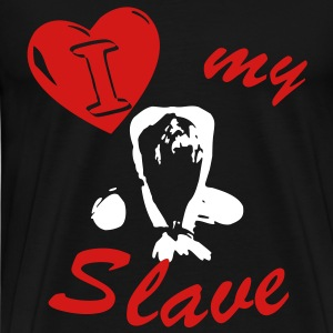 T-Shirt - Slavegirl - I love my slave - Men's Premium T-Shirt