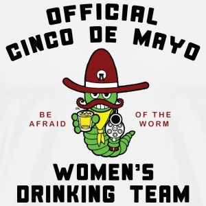 Cinco de Mayo Women's Drinking Team T-Shirt - Men's Premium T-Shirt