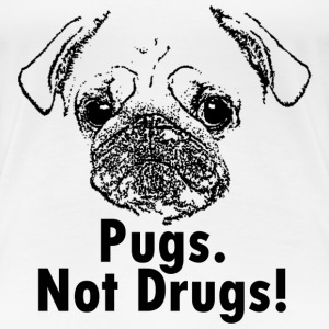 Women's Pugs. Not Drugs! T-Shirt - Women's Premium T-Shirt