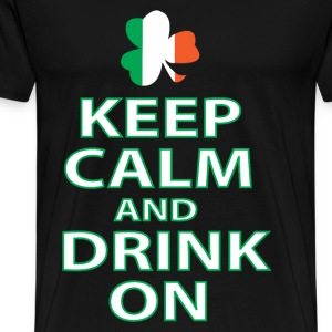 keep calm and drink on irish T-Shirts - Men's Premium T-Shirt