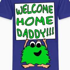 Welcome Home Daddy Monster 2 Green SS Tee