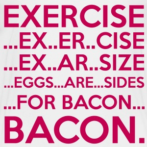 Exercise = Bacon Baby & Toddler Shirts - Toddler Premium T-Shirt