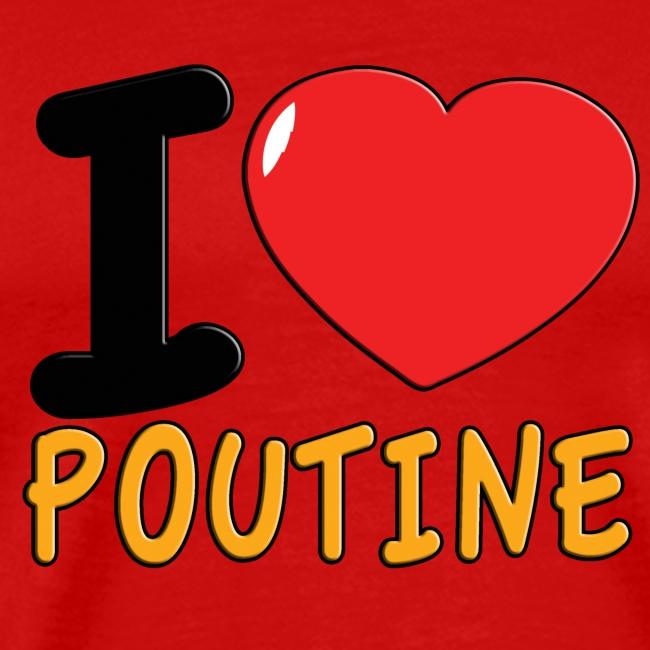 I Love Poutine Men's