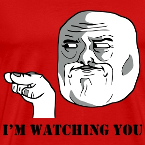 I'm watching you - internet meme - Men's Premium T-Shirt