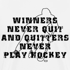 Hockey Winners Never Quit T-Shirt