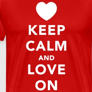 Keep Calm and Love On Tee - Men's Premium T-Shirt