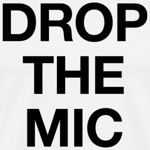 Drop the Mic T-shirt - Men's Premium T-Shirt
