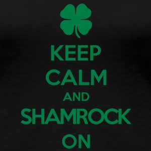 keep calm and shamrock on Women's T-Shirts - Women's Premium T-Shirt