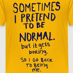 Awesome, not normal Kids' Shirts - Kids' Premium T-Shirt