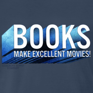 Books Make Excellent Movies T-Shirts - Men's Premium T-Shirt