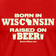 Design ~ Born in Wisconsin - Glow in the Dark