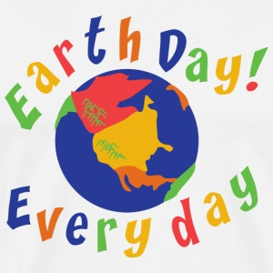 Earth Day Every Day T-Shirt - Men's Premium T-Shirt