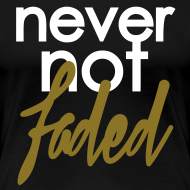 Design ~ never not faded [metallic gold]