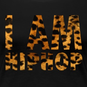 I Am Hiphop -  leopard - Women's Premium T-Shirt