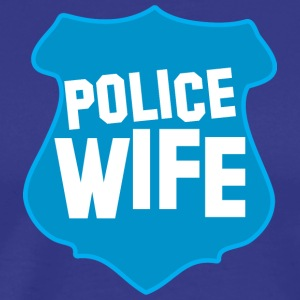 POLICE BADGE wife wive married to cops T-Shirts - Men's Premium T-Shirt