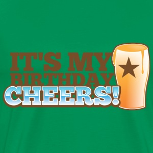 It's my BIRTHDAY! CHEERS! pint glass star T-Shirts - Men's Premium T-Shirt