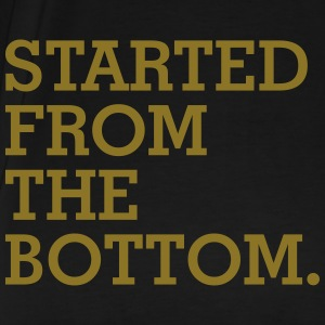Started from the bottom T-Shirts - Men's Premium T-Shirt