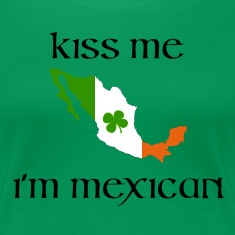 kiss me i'm mexican Women's T-Shirts