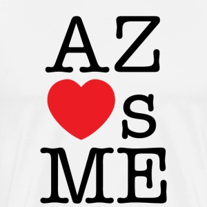 Arizona Loves Me T-shirt - Men's Premium T-Shirt