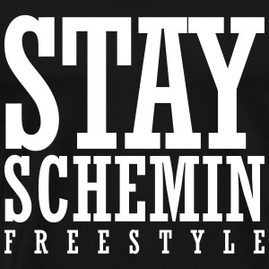 Stay Schemin Freestyle T-Shirts - Men's Premium T-Shirt