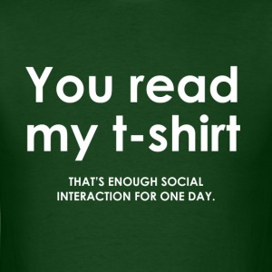 You Read My T-Shirt - Men's T-Shirt