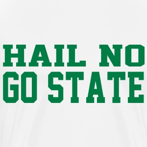 Hail no, GO STATE T-Shirts - Men's Premium T-Shirt