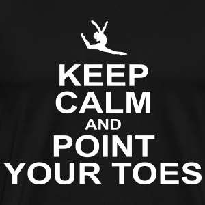 keep calm and piont your toes T-Shirts - Men's Premium T-Shirt