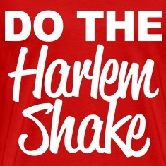 Do The Harlem Shake T-Shirts