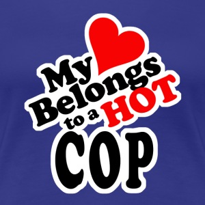 My Heart Belongs to a HOT Cop - Women's Premium T-Shirt