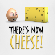 Design ~ There's Now CHEESE! - Toddlers