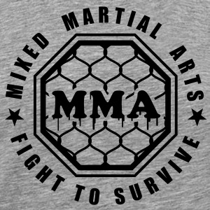 MMA - Fight to Survive T-Shirts - Men's Premium T-Shirt