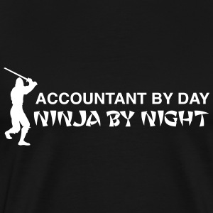 Accountant by Day, Ninja by Night T-Shirts - Men's Premium T-Shirt