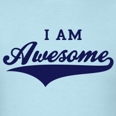 I AM Awesome T-Shirt NS