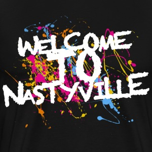 Welcome To Nastyville T-Shirts - Men's Premium T-Shirt