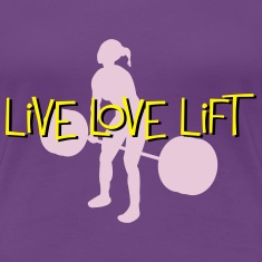 Live Love Lift Women's T-Shirts
