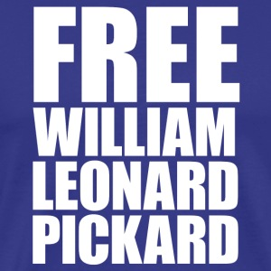 Free William Leonard Pickard Shirt - Men's Premium T-Shirt