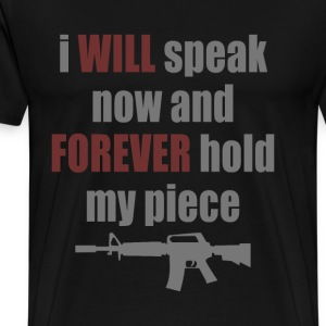 Forever Hold My Piece - Men's Premium T-Shirt