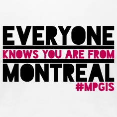 Most Popular Girls in School From Montreal Women's T-Shirts