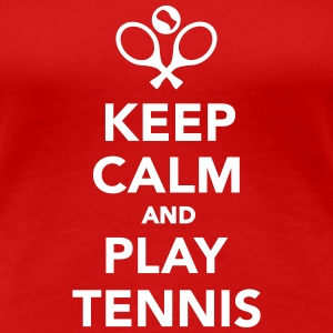 Keep calm and play Tennis Women's T-Shirts - Women's Premium T-Shirt