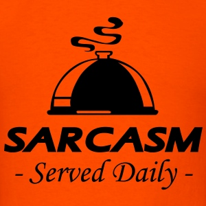 Sarcasm - Served Daily - Men's T-Shirt