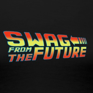 Swag from the future  - Women's Premium T-Shirt