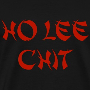 Ho Lee Chit - Men's Premium T-Shirt