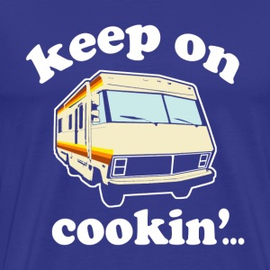 Keep On Cookin' - Men's Premium T-Shirt