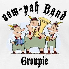 Oktoberfest Oom Pah Band Groupie T-Shirt