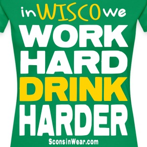 Sconsinwear Drink Harder Women's T-Shirts - Women's Premium T-Shirt